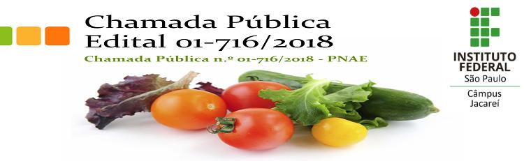 Chamada Pública n.º 01-716/2018 - PNAE