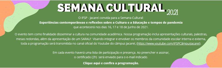 Semana Cultural 2021: Confira!!
