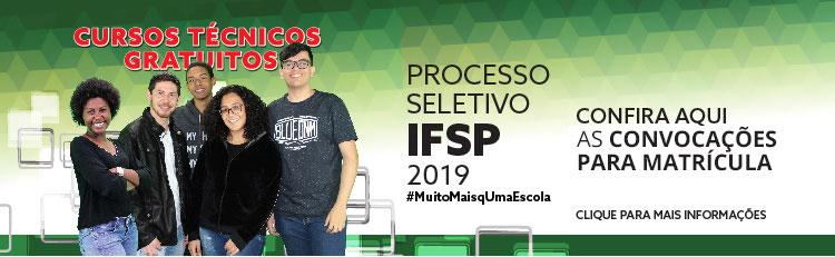 Processo seletivo para cursos técnicos 1º semestre 2019: convocação para matrícula